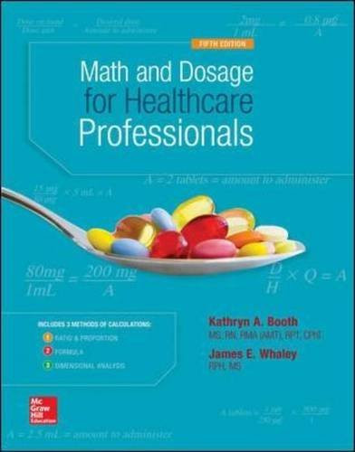 Math And Dosage Calculations For Health Care Professionals
