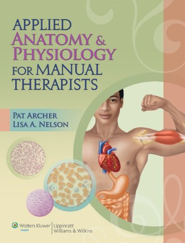 Applied Anatomy And Physiology For Manual Therapists