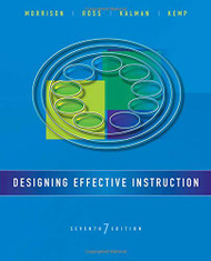 Designing Effective Instruction   by Gary R Morrison