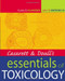 Casarett And Doull's Essentials Of Toxicology