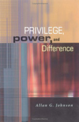 Privilege Power And Difference