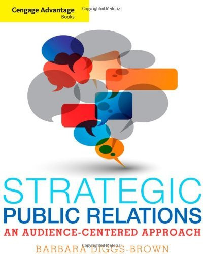 Strategic Public Relations An Audience-Focused Approach