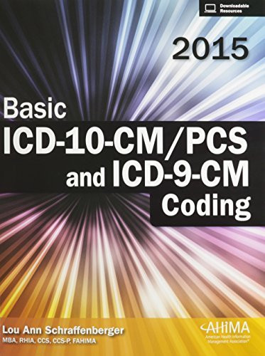 Basic Icd-10-Cm/Pcs And Icd-9-Cm Coding 2015