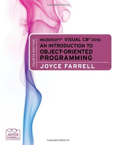 Microsoft Visual C# An Introduction To Object-Oriented Programming