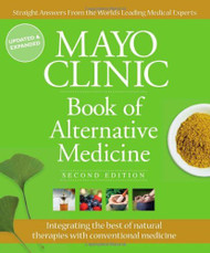 Mayo Clinic Book Of Alternative Medicine