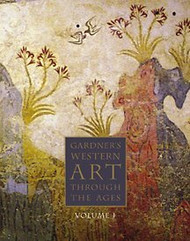 Gardner's Art Through The Ages The Western Perspective Volume 1