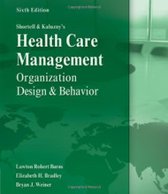 Shortell and Kaluzny's Health Care Management