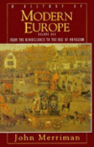 History Of Modern Europe Volume 1