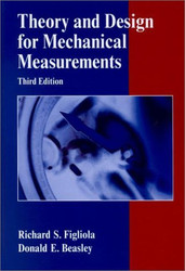 Theory And Design For Mechanical Measurements - Richard S Figliola