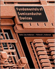 Fundamentals Of Semiconductor Devices by Betty Anderson