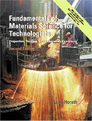 Fundamentals Of Materials Science For Technologists by Larry D Horath