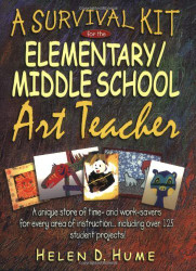 Art Teacher's Survival Guide For Elementary And Middle Schools