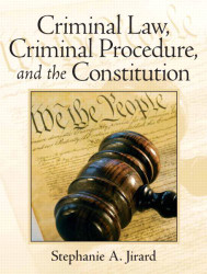 Criminal Law Criminal Procedure And The Constitution