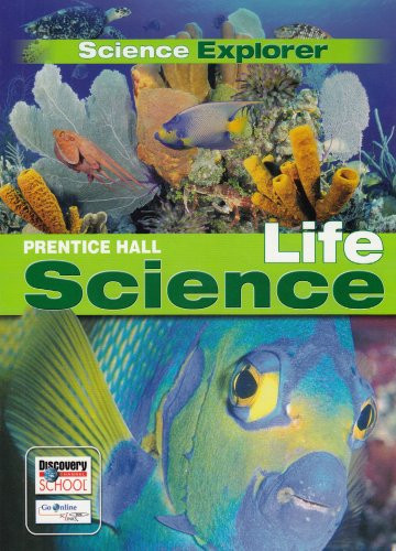 Science Explorer Life Science Student Edition