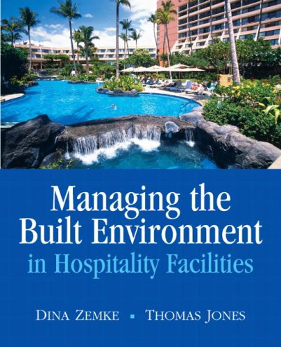 Managing The Built Environment In Hospitality Facilities