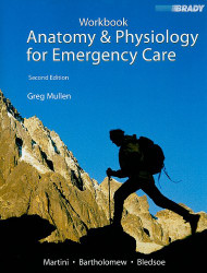 Student Workbook For Anatomy And Physiology For Emergency Care