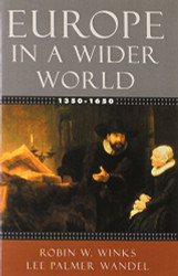 Europe In A Wider World 1350-1650