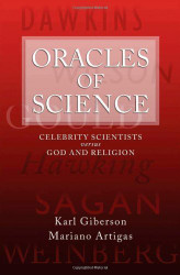 Oracles Of Science by Karl Giberson
