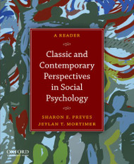 Classic And Contemporary Perspectives In Social Psychology