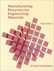 Manufacturing Processes For Engineering Materials   (Serope Kalpakjian)