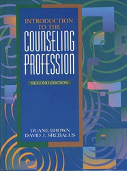 Introduction To The Counseling Profession by Duane Brown