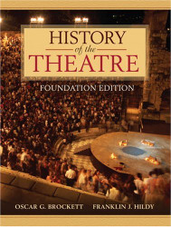 History Of The Theatre Foundation Edition by Oscar G Brockett