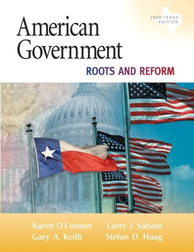 American Government Roots And Reform Texas Edition