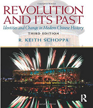 Revolution And Its Past by R Keith Schoppa