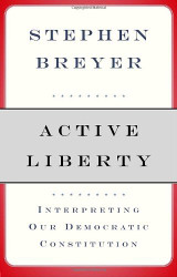 Active Liberty - Stephen Breyer