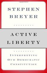 Active Liberty - Stephen Breyer