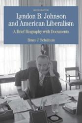 Lyndon B Johnson And American Liberalism