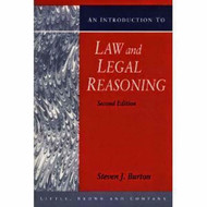 An Introduction To Law And Legal Reasoning by Steven J Burton