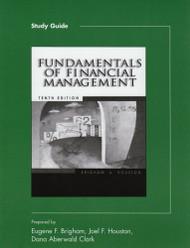 Fundamentals Of Financial Management Study Guide - Eugene Brigham