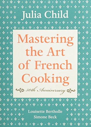 Mastering The Art Of French Cooking Volume 1