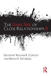 Dark Side Of Close Relationships II