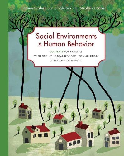 Social Environments and Human Behavior
