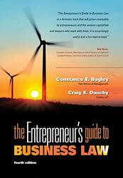 The Entrepreneur's Guide To Business Law - Constance E Bagley