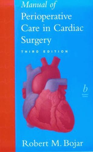 Manual Of Perioperative Care In Cardiac Surgery