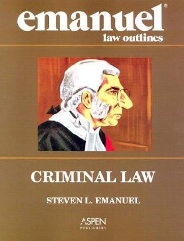 Emanuel Law Outlines Criminal Law