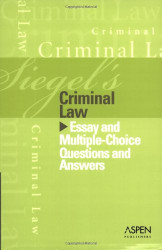 Siegel's Criminal Law