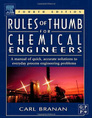 Branan's Rules Of Thumb For Chemical Engineers