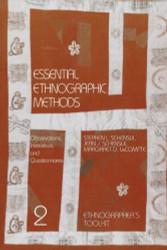 Essential Ethnographic Methods