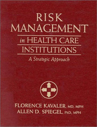 Risk Management In Health Care Institutions