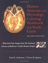 Human Anatomy And Physiology Coloring Workbook