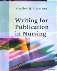 Writing For Publication In Nursing by Marilyn H Oermann