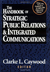 Handbook Of Strategic Public Relations And Integrated Marketing Communications