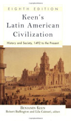 Keen's Latin American Civilization