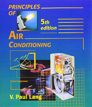 Principles Of Air Conditioning by Paul A. Lang