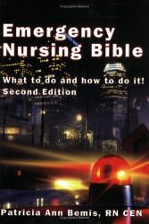 Emergency Nursing Bible
