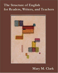 Structure Of English For Readers Writers And Teachers